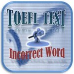 Incorrect Word Toefl – Lesson 05